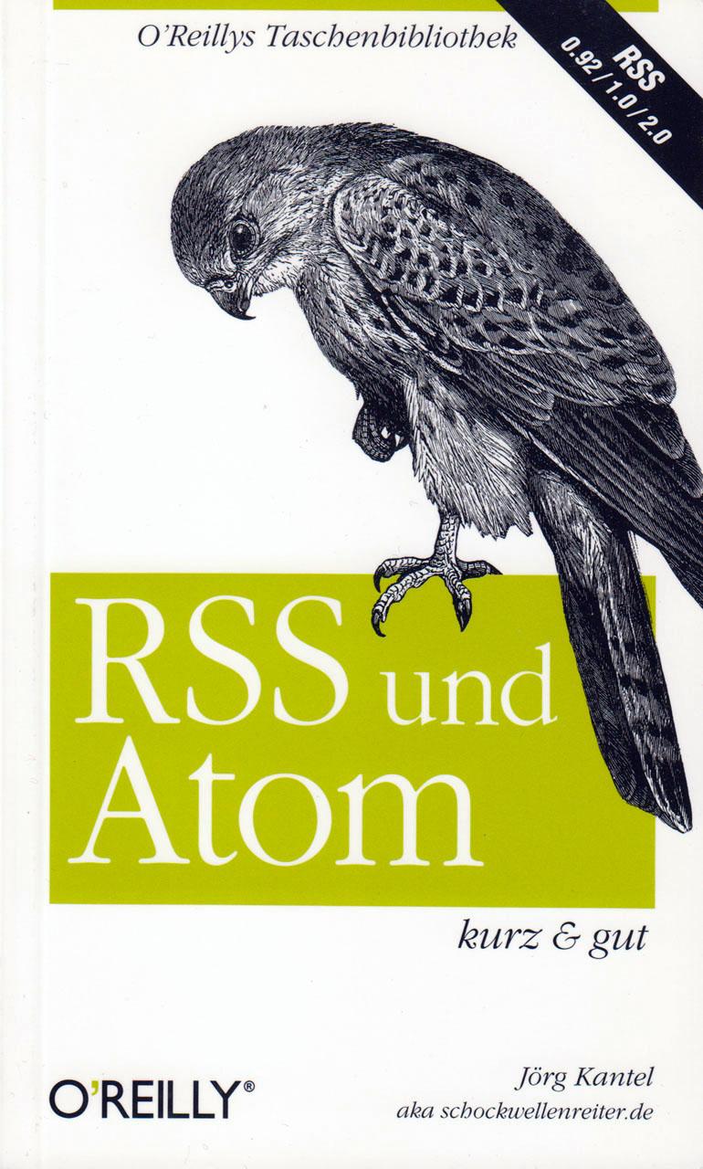 Buch-Cover: RSS & Atom (von Jörg Kantel)