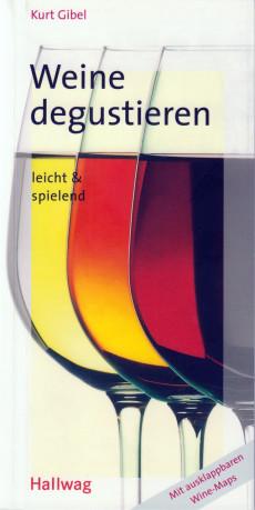 Buch-Cover: Weine degustieren (von Kurt Gibel)