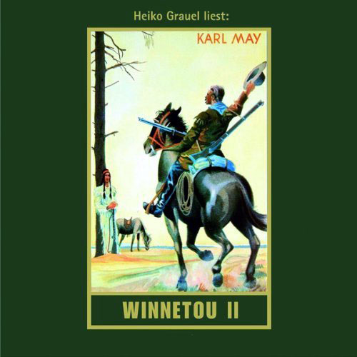 Hörbuch-Cover: Winnetou II (von Karl May)