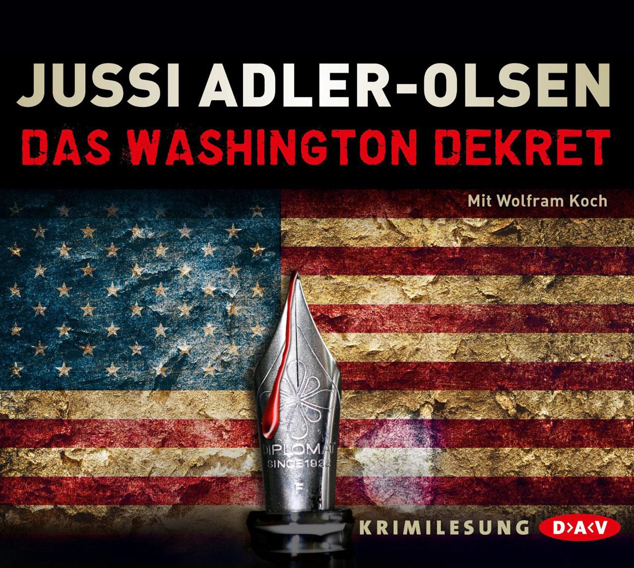 Hörbuch-Cover: Das Washington-Dekret (von Jussi Adler-Olsen)