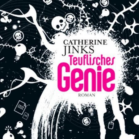 Hörbuch-Cover: Teuflisches Genie (von Catherine Jinks)