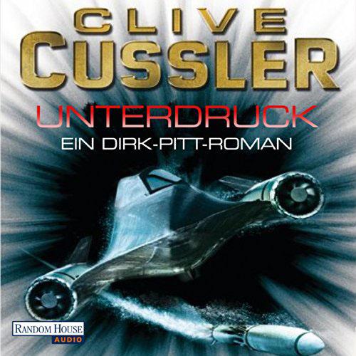 Hörbuch-Cover: Unterdruck (von Clive Cussler)