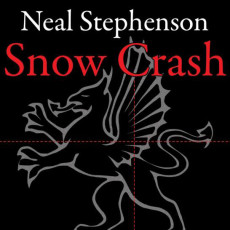 Hörbuch: Snow Crash (von Neal Stephenson)