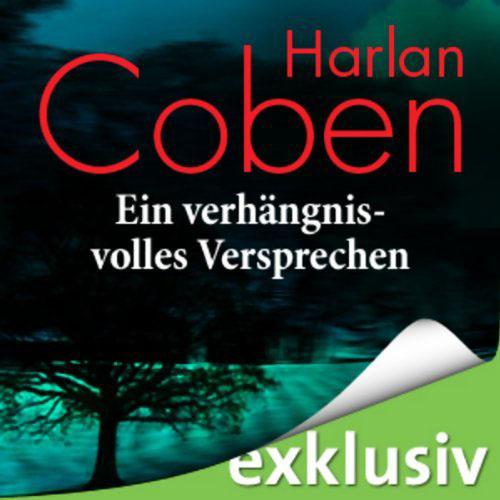 Hörbuch-Cover: Ein verhängnisvolles Versprechen (von Harlan Coben)