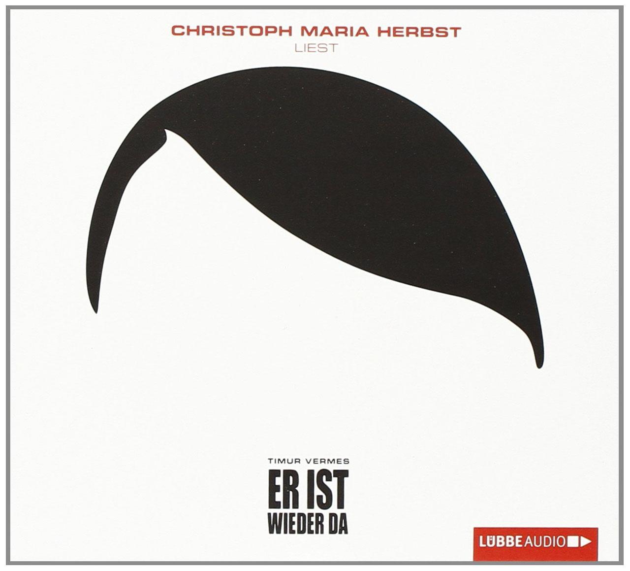 Hörbuch-Cover: Er ist wieder da (von Timur Vermes)