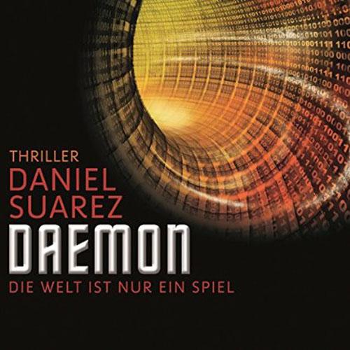 Hörbuch-Cover: Daemon (von Daniel Suarez)