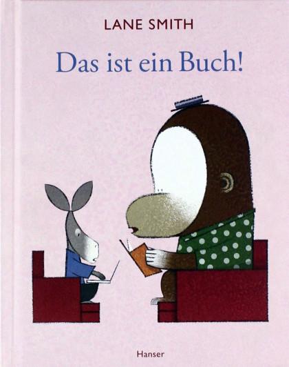 Buch-Cover: Das ist ein Buch! (von Lane Smith)