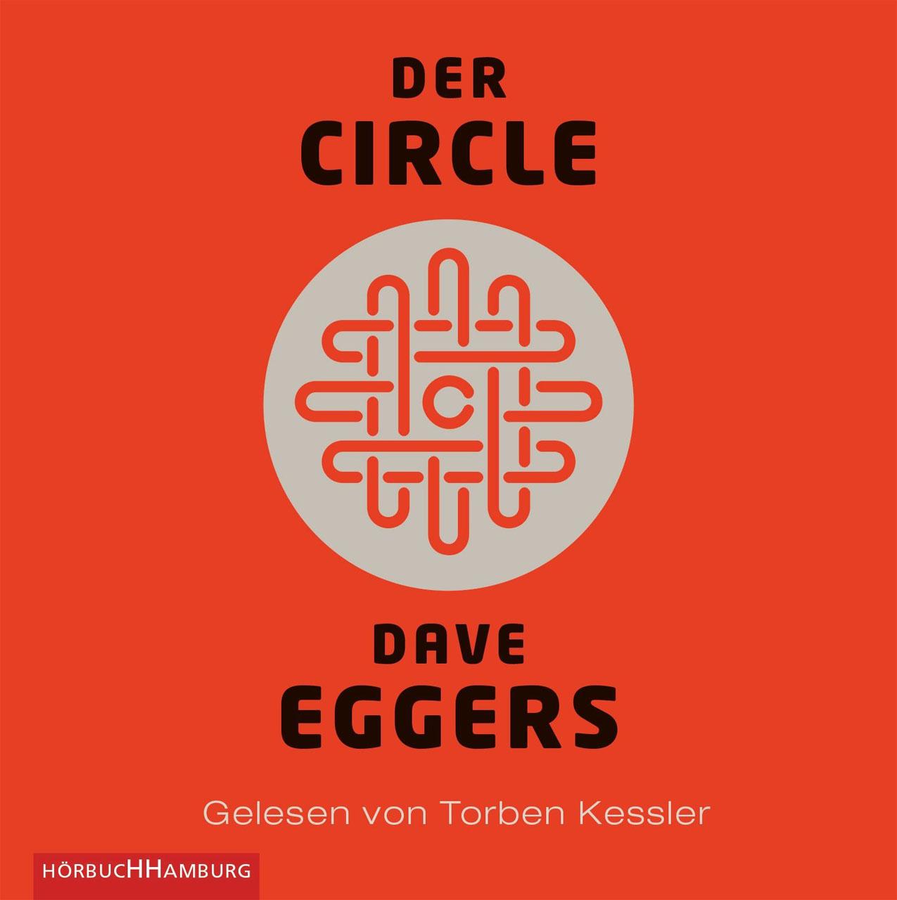 Hörbuch-Cover: Der Circle (von Dave Eggers)