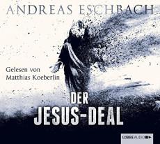 Hörbuch-Cover: Der Jesus-Deal (von Andreas Eschbach)