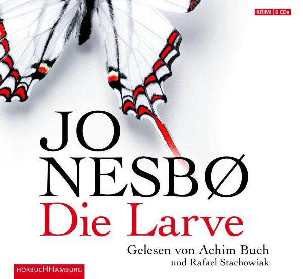 Hörbuch-Cover: Die Larve (von Jo Nesbø)