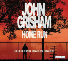 Hörbuch-Cover: Home Run (von John Grisham)